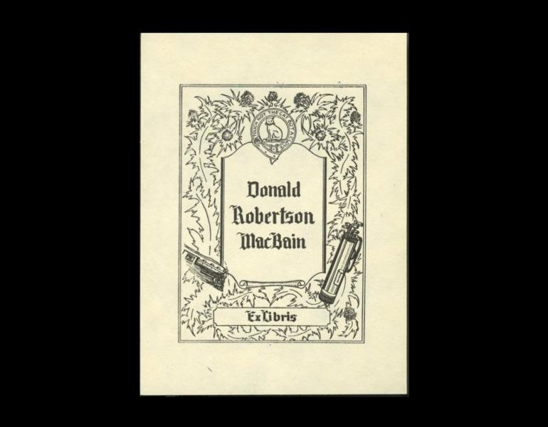 Bookplate of Donald Robertson MacBain, date and artist unknown. The motto reads Touch not the cat bot a clove. The motto and badge are shared by the MacBains and the Mackintosh clans. MacBain wrote a textbook on the operation of locomotives, hence the engine on his bookplate.