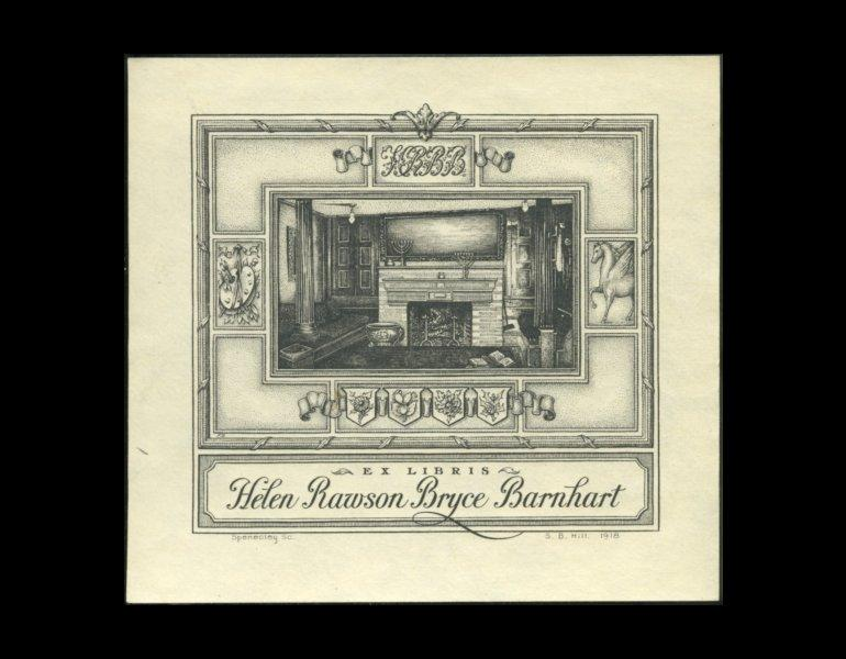 Bookplate of Helen Rawson and Bryce Banheart, 1918, by Sara B. Hill, engraved by Spenceley. The fireplace scene is common of pictorial bookplates.