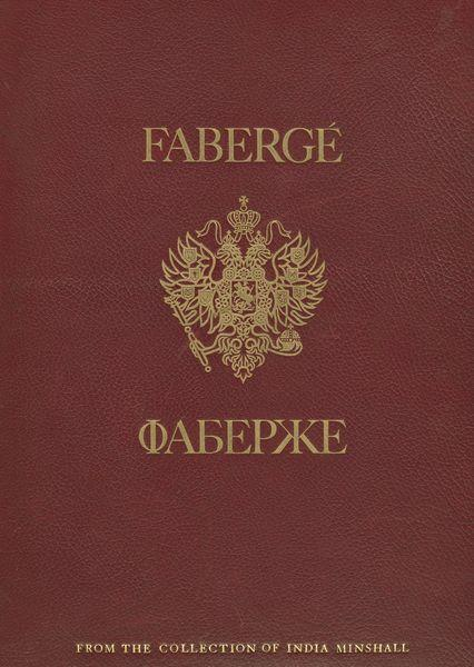 Fabergé: From the Collection of India Minshall (cover).