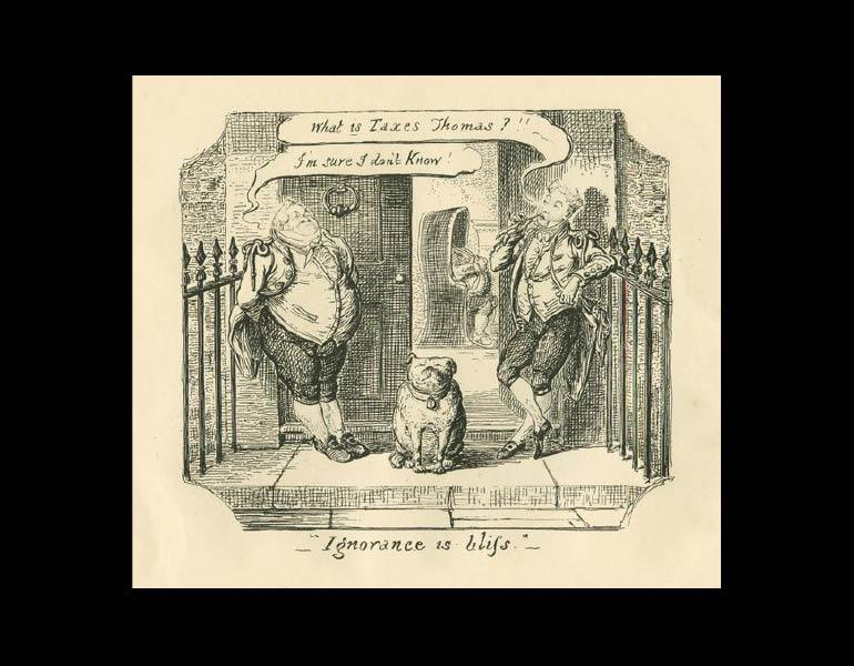 """Ignorance is bliss. William Makepeace Thackeray, """"George Cruikshank,"""" The Westminster Review 34 (June - Sept. 1840): 23."""