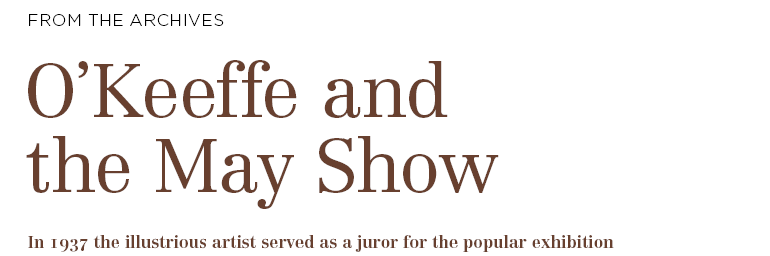 O'Keeffe and the May Show