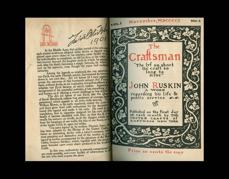Back cover of the first issue of The Craftsman (October 1901), with the joiner's compass and Stickley's signature, and front cover of the second issue (November 1901), highlighting John Ruskin. IML 977740