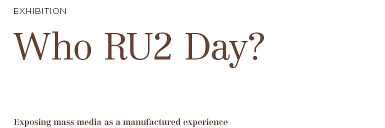 Who RU2 Day?
